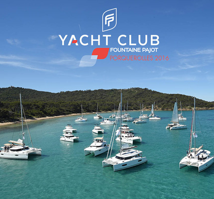 Fountaine Pajot Owners Rendez-vous 2016